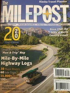 The Milepost - The Guide for Driving the Alaska Highway