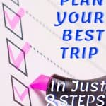 How To Plan Your Best Trip