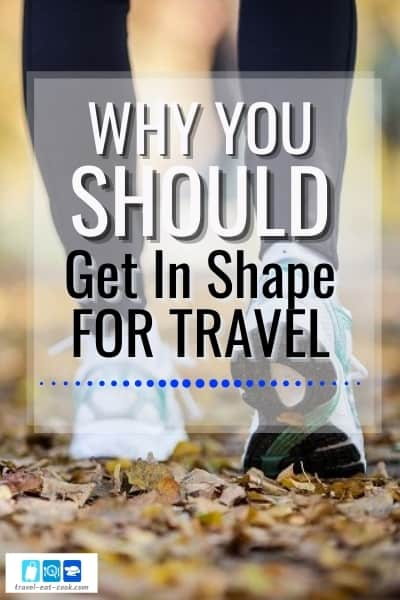 Get In Shape for Travel