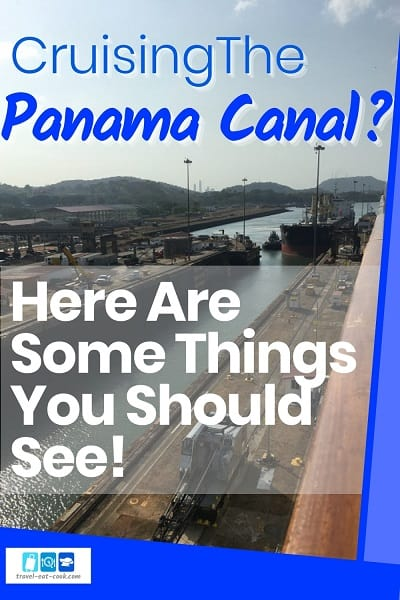 Panama Canal Cruise 2