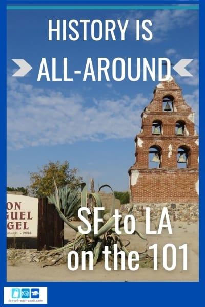San Francisco to Los Angeles via Highway 101 - Great History