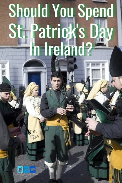 Should You Celebrate St. Patrick's Day in Ireland?