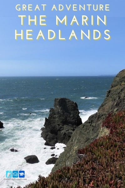 The Marin Headlands - A Great Adventure