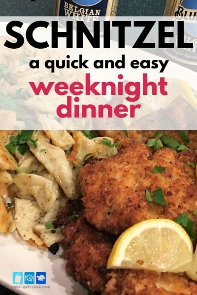Schnitzel Weeknight Dinner